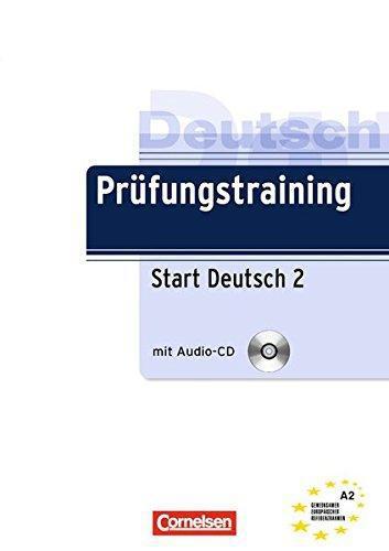 Prufungstraining (+Cd) Start Deutsch 2