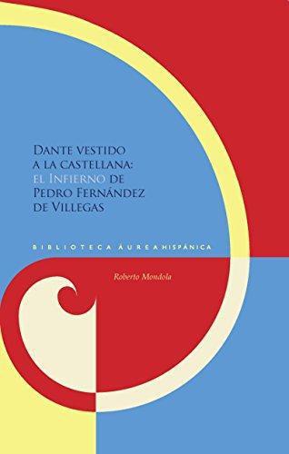 Dante Vestido A La Castellana El Infierno De Pedro Fernandez De Villegas