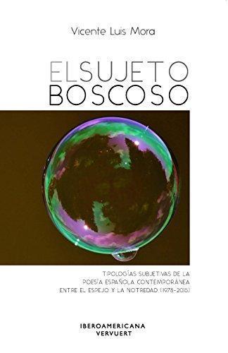 Sujeto Boscoso, El