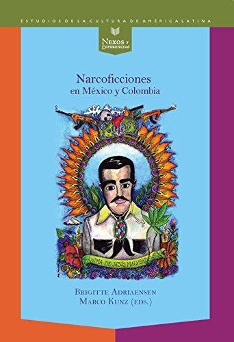 Narcoficciones En Mexico Y Colombia