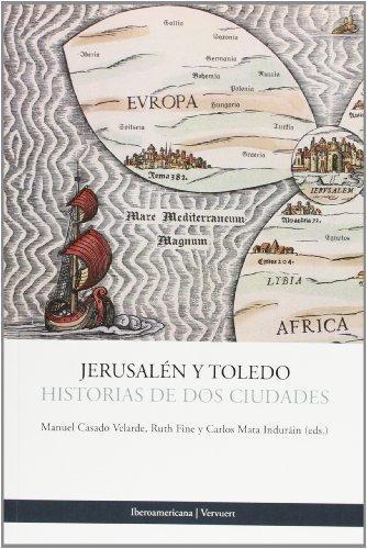 Jerusalen Y Toledo Historias De Dos Ciudades