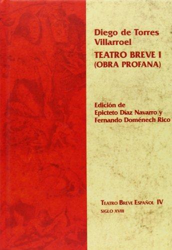 Teatro Breve I (Obra Profana)