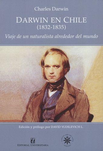 Darwin En Chile (1832-1835) Viaje De Un Naturalista Alrededor Del Mundo