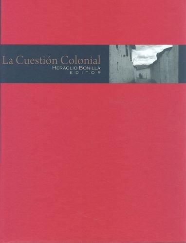 Cuestion Colonial, La