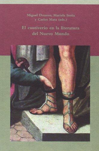 Cautiverio En La Literatura Del Nuevo Mundo, El