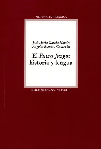 Fuero Juzgo Historia Y Lengua, El