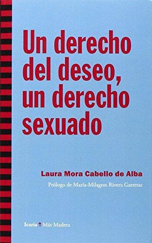 Un Derecho Del Deseo Un Derecho Sexuado
