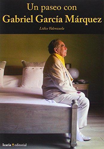 Un Paseo Con Gabriel Garcia Marquez