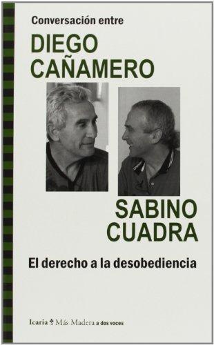 D.Cañamero Y S.Cuadra El Derecho A La Desobediencia