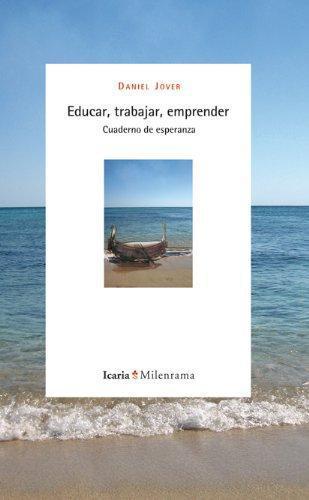 Educar Trabajar Emprender Cuaderno De Esperanza