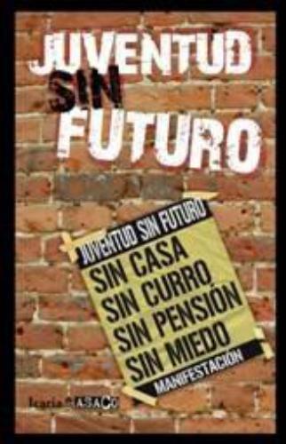 Juventud Sin Futuro
