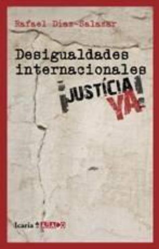 Desigualdades Internacionales. Justicia Ya!