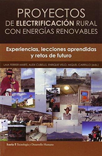 Proyectos De Electrificacion Rural Con Energias Renovables