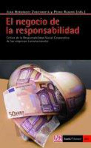 Negocio De La Responsabilidad. Critica De La Responsabilidad Social Corporativa De Las Empresas Transnacionale
