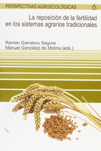 Reposicion De La Fertilidad En Los Sistemas Agrarios Tradicionales, La