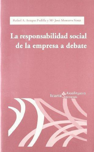 Responsabilidad Social De La Empresa A Debate, La