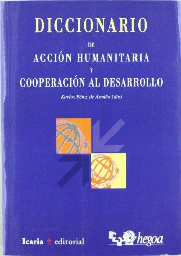 Diccionario De Accion Humanitaria Y Cooperacion Al Desarrollo