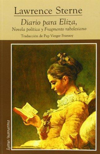 Diario Para Eliza, Novela Politica Y Fragmento Rebelesiano