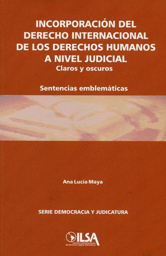 Incorporacion Del Derecho Internacional De Los Derechos Humanos A Nivel Judicial