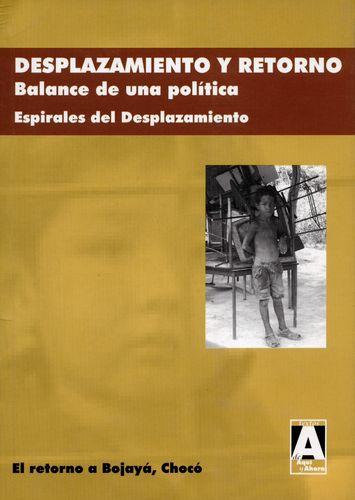 Desplazamiento Y Retorno 2. Balance De Una Politica. Espirales De Desplazamiento