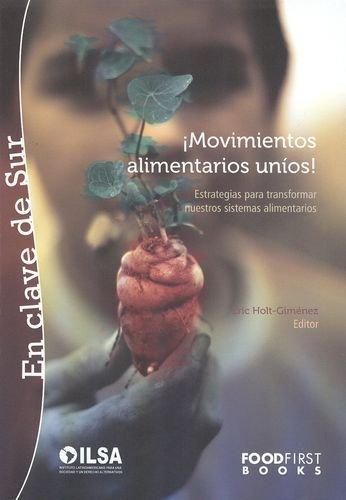 Movimientos Alimentarios Unios! Estrategias Para Transformar Nuestros Sistemas Alimentarios