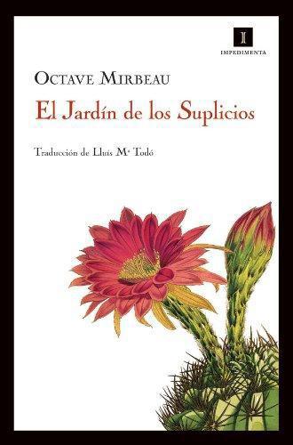 Jardin De Los Suplicios, El