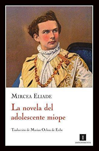 Novela Del Adolescente Miope. Gaudeamus, La