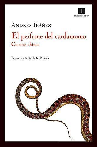Perfume Del Cardamomo. Cuentos Chinos, El