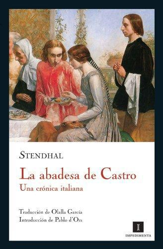 Abadesa De Castro. Una Cronica Italiana, La