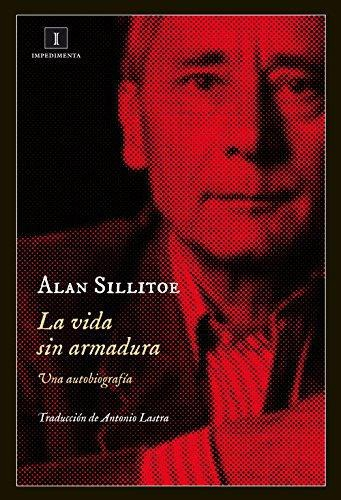 Vida Sin Armadura. Una Autobiografia, La