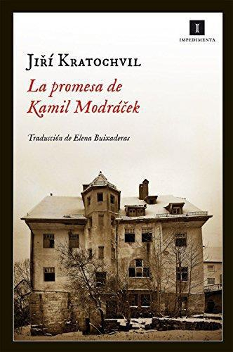 Promesa De Kamil Modracek, La
