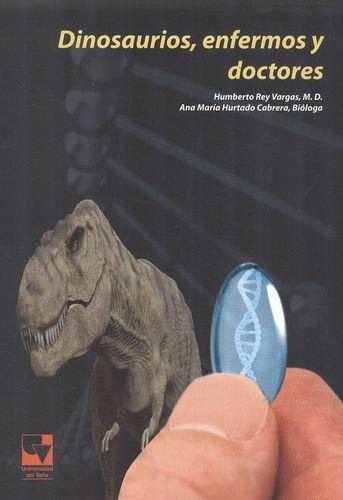 Dinosaurios Enfermos Y Doctores