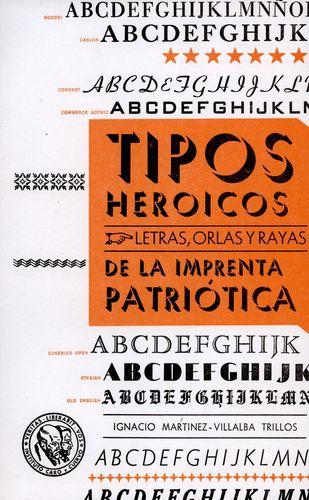 Tipos Heroicos Letras Orlas Y Rayas