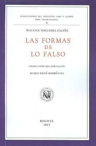 Formas De Lo Falso, Las