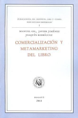 Comercializacion Y Metamarketing Del Libro