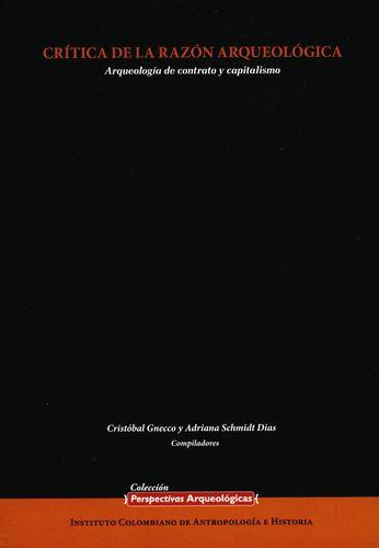 Critica De La Razon Arqueologica Arqueologia De Contrato Y Capitalismo