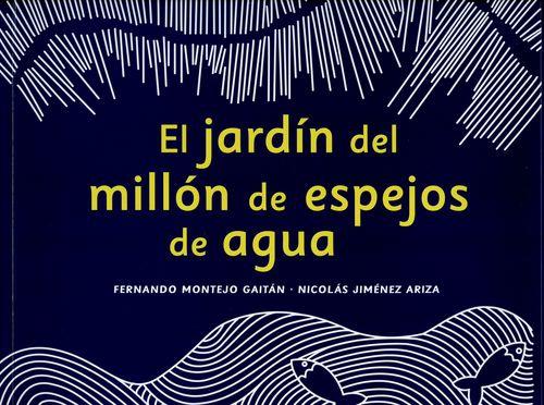 Jardin Del Millon De Espejos De Agua, El