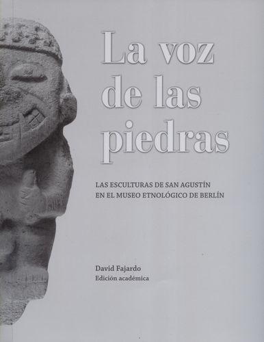Voz De Las Piedras Las Esculturas De San Agustin En El Museo Etnologico De Berlin, La