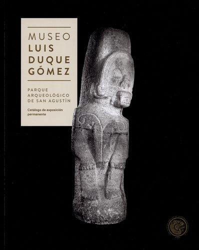 Museo Luis Duque Gomez. Parque Arqueologico De San Agustin