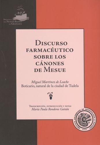 Discurso Farmaceutico Sobre Los Canones De Mesue