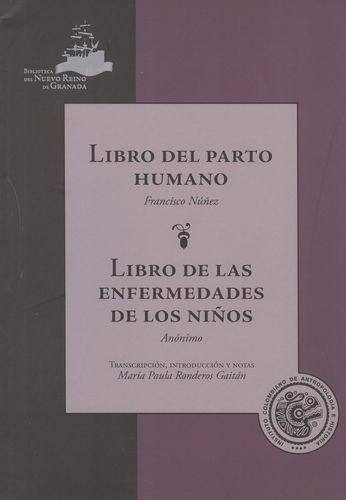 Libro Del Parto Humano. Libro De Las Enfermedades De Los Niños