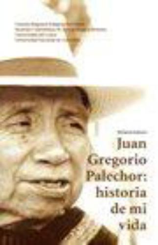 Juan Gregorio Palechor Historia De Mi Vida