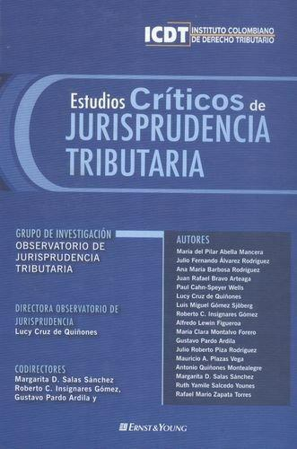 Estudios Criticos Jurisprudencia I. Tributaria