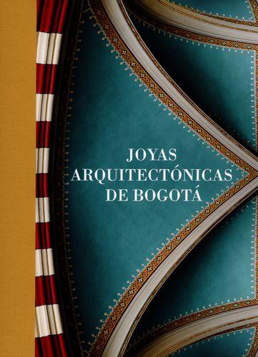 Joyas Arquitectonicas De Bogota