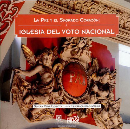 Paz Y El Sagrado Corazon:  Iglesia Del Voto Nacional, La