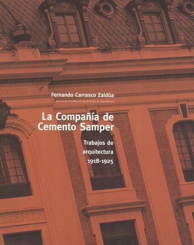 Compañia De Cemento Samper. Trabajos De Arquitectura 1918-1925, La