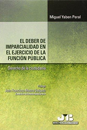 Deber De Imparcialidad En El Ejercicio De La Funcion Publica Derecho De La Ciudadania, El