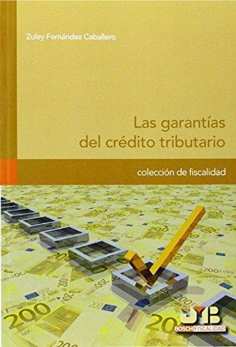 Garantias Del Credito Tributario, Las