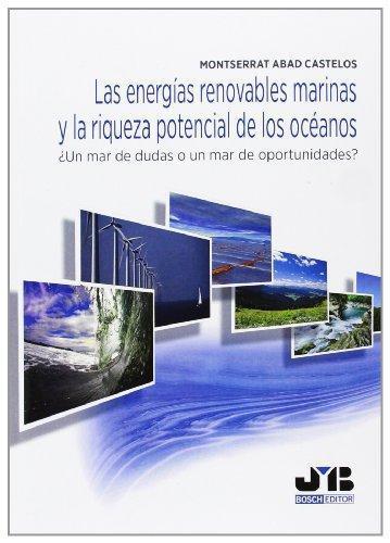 Energias Renovables Marinas Y La Riqueza Potencial De Los Oceanos, Las