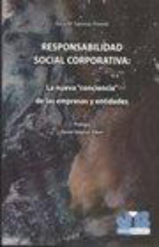 Responsabilidad Social Corporativa: La Nueva 'Conciencia' De Las Empresas Y Entidades